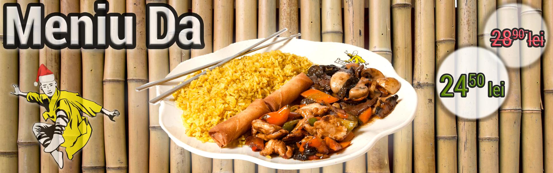 În fiecare zi de joi - Meniu Da - Meniuri speciale - restaurant chinezesc KungFu King - de la 28.90 lei la doar 24.50 lei. Alege traditia, savoarea si calitatea restaurantului chinezesc KungFu King din Bucuresti! Comanda mancare chinezeasca online pentru a putea beneficia de ofertele speciale si vei primi serviciul de livrare mancare chinezeasca in mod gratuit!